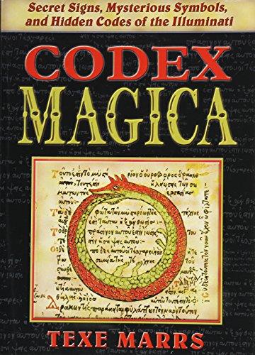 9781930004047: Codex Magica: Secret Signs, Mysterious Symbols, and Hidden Codes of the Illuminati