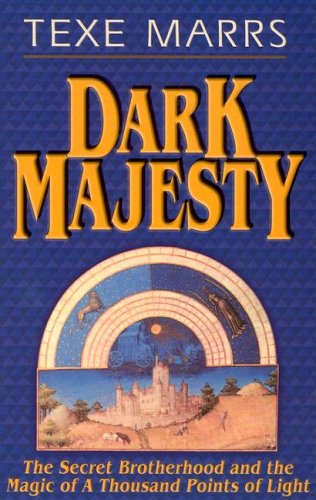 9781930004160: Dark Majesty Expanded Edition: The Secret Brotherhood and the Magic of a Thousand Points of Light