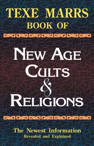 New Age Cults and Religions (1930004583) by Texe Marrs