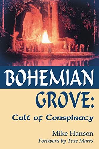 9781930004696: Bohemian Grove:: Cult of Conspiracy