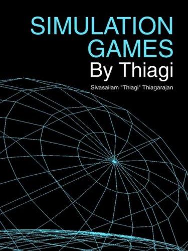 Simulation Games by Thiagi: Sivasailam