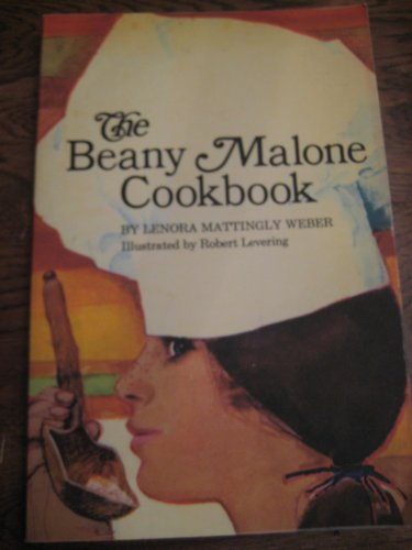 The Beany Malone Cookbook: Weber, Lenora Mattingly
