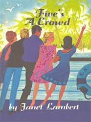 9781930009592: Five's a Crowd (Campbell Family Series)