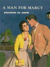 A Man for Marcy (Marcy Rhodes Series): Rosamond du Jardin