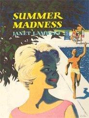 Summer Madness (Patty and Ginger Series): Janet Lambert