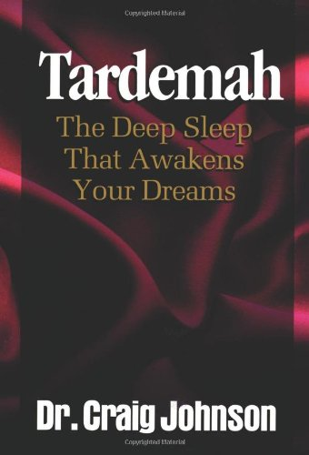 9781930027190: Tardemah-The Deep Sleep that Awakens Your Dreams