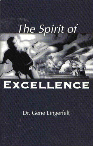 9781930027428: The Spirit of Excellence