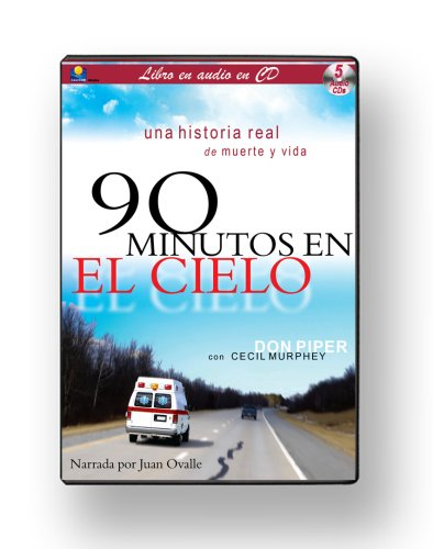 90 Minutos en El Cielo/90 Minutes in Heaven (Spanish Edition) (1930034393) by Don Piper