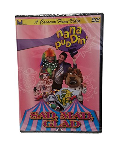 9781930034891: Nana Puddin' Sad, Mad, Glad-DVD- Short stories for Kids-Moral Stories for Kids Children Mocie DVD-DVDs for Kids-Kids' Movies-Music Video for Kids-Circus-Clowns-Party Circus-Juggler-Smile-Funny Animals