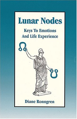 9781930038189: Lunar Nodes: Keys To Emotions and Life Experience