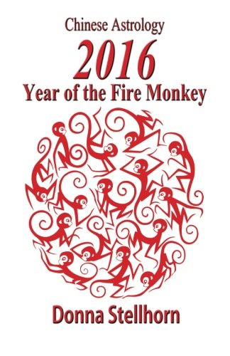 9781930038943: Chinese Astrology-2016 Year of the Fire Monkey