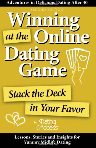 9781930039377: Winning at the Online Dating Game: Stack the Deck in Your Favor