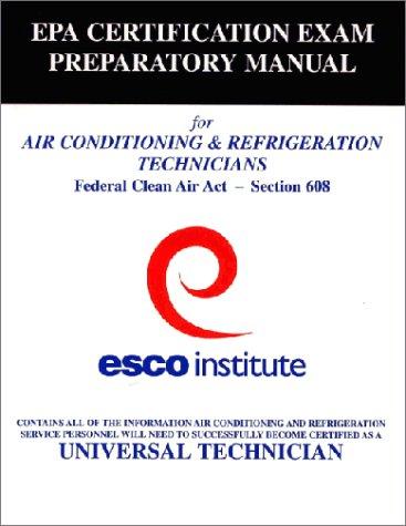 9781930044005: ESCO Institute Section 608 Certification Exam Preparatory Manual (EPA Certification)