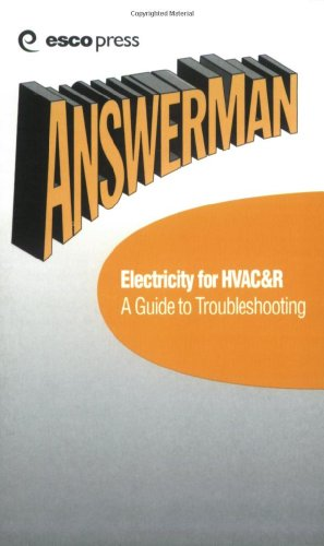 9781930044074: Electricity for HVAC & R: A Guide to Troubleshooting (Answer Man Pocket Reference: HVAC&R Reference Guide, Vol. 3)