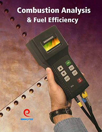 Guide to Combustion Analysis and Fuel Efficiency: Erik Rasmussen