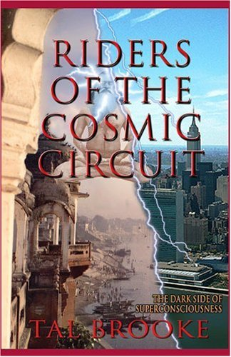 9781930045019: Riders of the Cosmic Circuit, The Dark Side of Superconsciousness