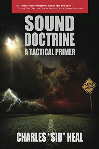 9781930051119: Sound Doctrine: A Tactical Primer