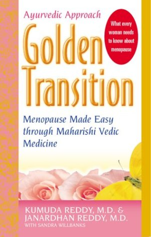 Golden Transition: Menopause Made Easy With Maharishi: Wilbanks, Sandra, Reddy,