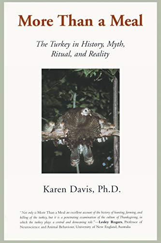 9781930051881: More Than a Meal: The Turkey in History, Myth, Ritual, and Reality