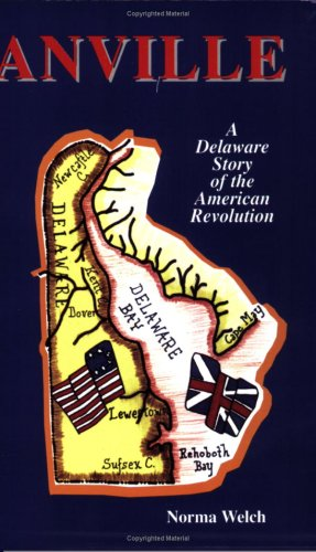 Anville: A Delware Story of the American Revolution