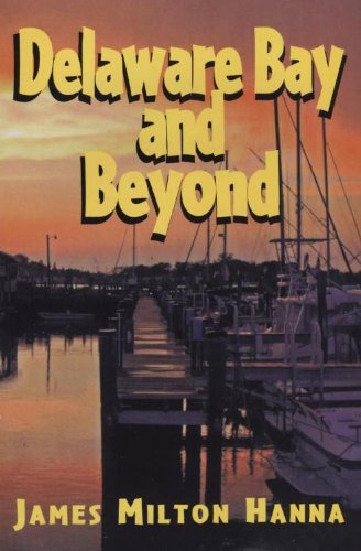 9781930052529: Delaware Bay and Beyond