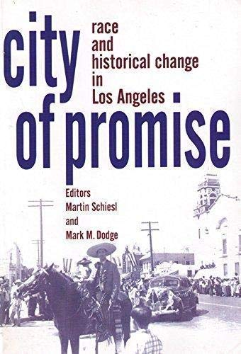 9781930053427: City of Promise: Race & Historical Change in Los Angeles