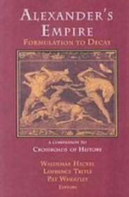 9781930053458: ALEXANDER'S EMPIRE: Formulation to Decay