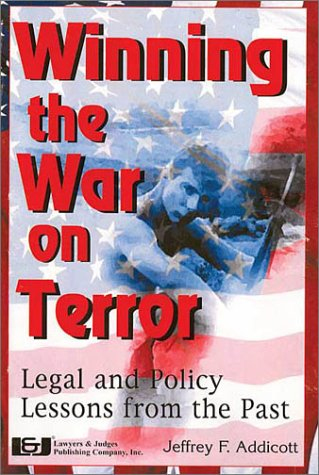 9781930056022: Winning the war on terror: Legal and policy lessons from the past