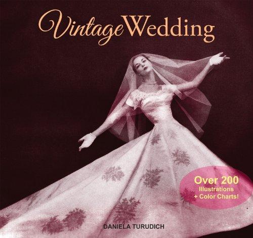 9781930064164: Vintage Wedding: Simple Ideas for Creating a Romantic Vintage Wedding (Vintage Living)