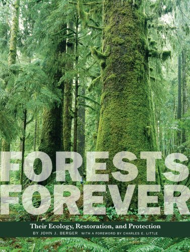 9781930066519: Forests Forever: Their Ecology, Restoration, and Protection (Center Books on Natural History)