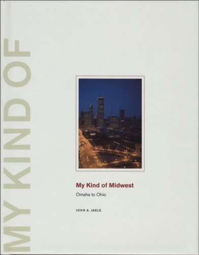 9781930066878: My Kind of Midwest: Omaha to Ohio (Center for American Places - My Kind of . . . series)