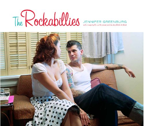 The Rockabillies (Center for American Places - Center Books on American Places): Jennifer Greenburg