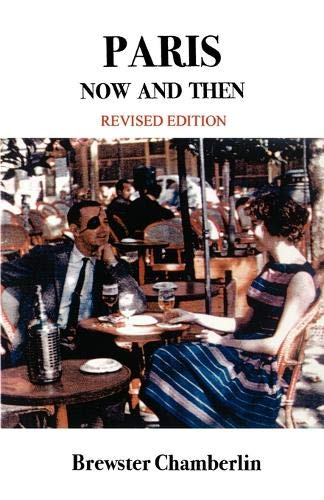 9781930067370: Paris Now and Then