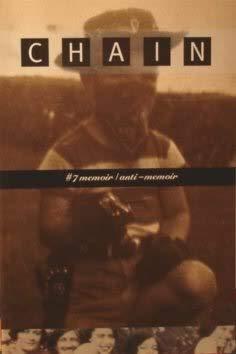 9781930068018: Chain No. 7: Memoir / Anti-Memoir