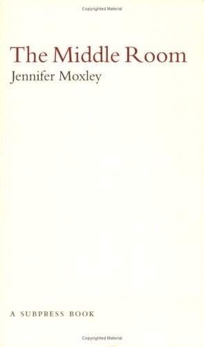 The Middle Room: Moxley, Jennifer