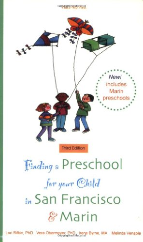 9781930074125: Finding a Preschool for Your Child in San Francisco & Marin