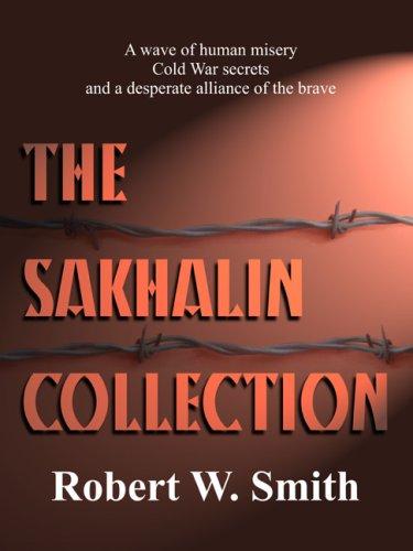 The Sakhalin Collection: Robert W. Smith