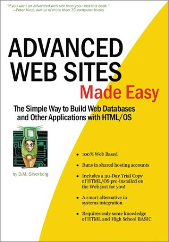 Advanced Web Sites Made Easy: D. M. Silverberg