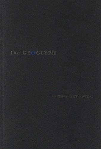 The Geoglyph: Patrick Kosiewicz