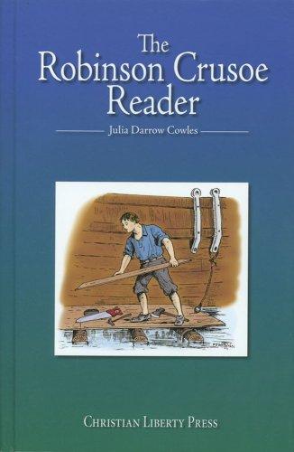 9781930092327: Robinson Crusoe Reader, The