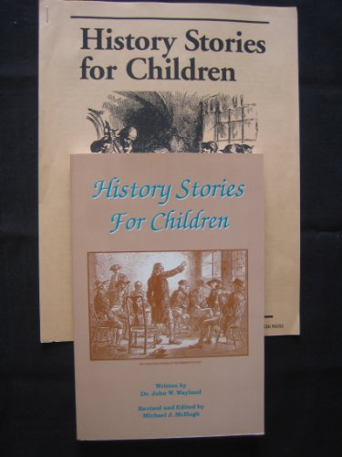 History Stories for Children: John W. Wayland