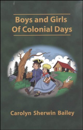 Boys And Girls Of Colonial Days (Misc: Carolyn Sherwin Bailey