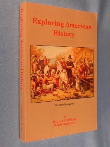 Exploring American History: Michael McHugh, D.H.