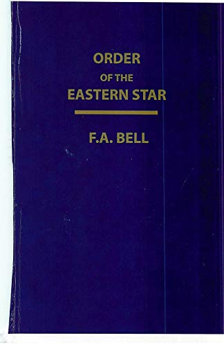 9781930097315: Order of the Eastern Star