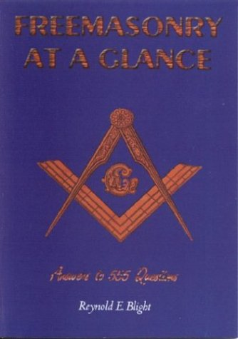 9781930097490: Freemasonry at a Glance: Answers to 555 Questions