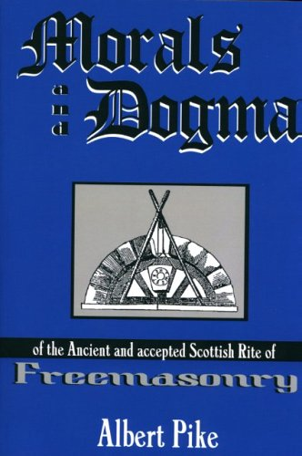 9781930097810: Morals and Dogma of the Ancient and Accepted Scottish Rite of Freemasonry
