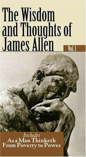 9781930097858: 1: THE WISDOM AND THOUGHTS OF JAMES ALLEN