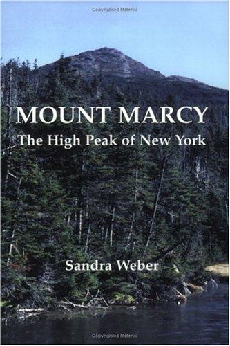 9781930098220: Mount Marcy: The High Peak of New York