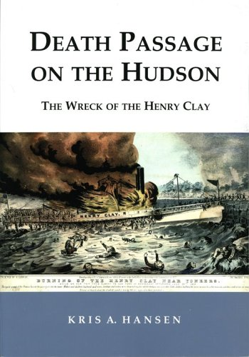 9781930098565: Death Passage on the Hudson: The Wreck of the Henry Clay