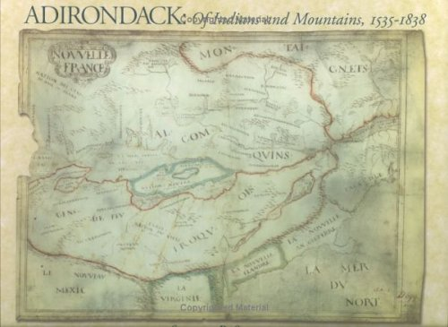 Adirondack: Of Indians and Mountains, 1535-1838: Stephen Sulavik